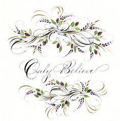 Ink Flourishes: Only Believe