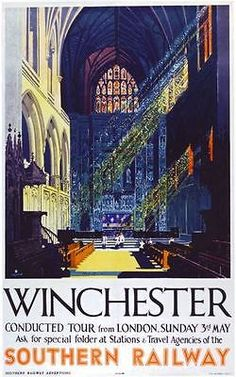 Winchester - by Southern Railway - art by Frederick Griffin - 1935 (Via Art of Poster) Posters Uk, Train Posters, Railway Posters, Vintage Travel Posters, Retro Posters, Vintage Advertisements, Vintage Ads, British Travel, Southern Railways