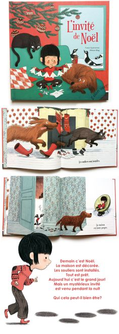 L'invité de Noël; text: France Quatromme, illustrations: Mélanie Allag