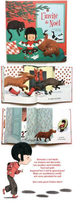 L'invité de Noël; text: France Quatromme, illustrations: Mélanie Allag