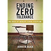 Derek Black, a former attorney with the Lawyers' Committee for Civil Rights Under Law, weaves stories about individual students  and the outcomes of courts cases to unearth a shockingly irrational system of punishment. While schools and legislatures have proven  unwilling to amend their failing policies, Ending Zero Tolerance argues for constitutional protections to check abuses in school discipline.