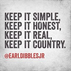 Stay country my friends! ;)