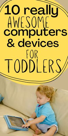 Top 10 devices for toddlers that they can use independently. The list includes devices with and without internet access. All smart devices with internet access comes with parental controls and timers! Toddler Playroom, Toddler Age, Toddler Lunches, Parental Control, Parenting Toddlers, Potty Training, Toddler Activities, Baby Love, Fun