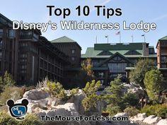 Walt Disney World Resort | Disney's Wilderness Lodge Top 10 Tips