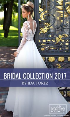 "Ida Torez bridal collection 2017 ❤ To feel like a Queen and catch a million admiring glances – that's what awaits you when you wear a new collection ""Ida Torez 2017"". These wedding dresses designed and created with the latest trends in the world. See more: http://www.weddingforward.com/ida-torez-bridal-collection/ #wedding #dresses #2017"