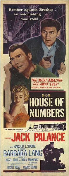 House of Numbers (1957) Stars: Jack Palance, Harold J. Stone, Edward Platt ~ Director: Russell Rouse