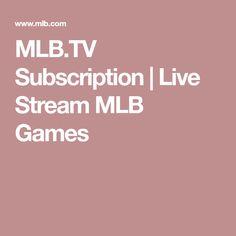 MLB.TV Subscription | Live Stream MLB Games