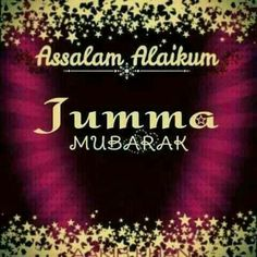 Jumma Mubarak Images And Photos Free Download Photo Pinterest