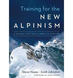 In Training for the New Alpinism, Steve House, world-class climber and Patagonia ambassador, and Scott Johnston, coach of U.S. National Champions and World Cup Nordic Skiers, translate training theory into practice to allow you to coach yourself to any mountaineering goal. Applying training practices from other endurance sports, House and Johnston demonstrate that following a carefully designed regimen is as effective for alpinism as it is for any other endurance sport and leads to better…