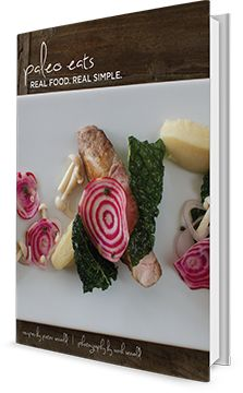 Claim your copy of Chef Pete's Paleo Eats Cookbook here - just pay shipping!