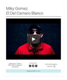 Miky GomezEl Del Camaro Blanco