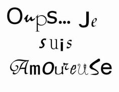 Valentine's Day Quotes : QUOTATION - Image : Quotes Of the day - Description ❤️ Oups . Je Suis Amoureuse ❤️ Sharing is Power - Don't forget to share Valentine's Day Quotes, Happy Quotes, Words Quotes, Best Quotes, Tumblr Love, Feelings Words, Quote Citation, Memories Quotes, French Quotes