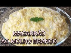 MACARRÃO AO MOLHO BRANCO - YouTube Mashed Potatoes, Make It Yourself, Ethnic Recipes, Youtube, Food, Sauces For Pasta, Cooking, Meal, Essen