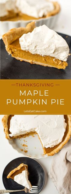 Maple Pumpkin Pie with Maple Whipped Cream for Thanksgiving Dessert! Plus, a recipe for flaky pie crust. #pumpkinpie #pierecipes #maplerecipes #maplepumpkinpie #whippedcream #thanksgivingrecipes #thanksgivingdesserts #holidaytime #easyrecipe #easydesserts #desserttime #desserts #dessertrecipes #dessertlover #tistheseason #holiday #letseatcake #allrecipes #buzzfeedfood #food#foodpic #foodblogger #partyfoodideas #diyfood #partycity #foodrecipes #fooddrink #foodideas #foodideasforkids #yummyrecipes