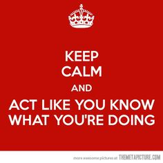 Keep Calm Funny Sayings   10 May, 2012 in Funny , Pictures   Comment