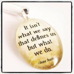 What We Do #quotes #wisdom #janeausten