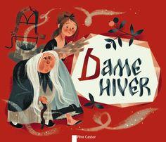 Dame Hiver: Amazon.co.uk: Bruder Grimm, Annette Marnat: 9782081285255: Books