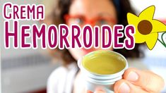 CREMA PARA ELIMINAR LAS HEMORROIDES