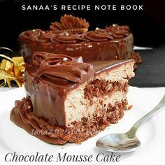 Chocolate Mousse Cake - sanaa's recipe