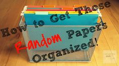 How to Get Those Random Papers Organized! OrganizingMadeFun.com