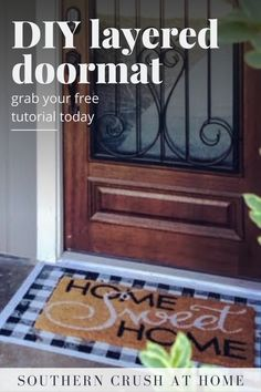 Looking for an easy, inexpensive idea to spruce up your front door? Check out this free tutorial on how to make a layered doormat and transform your front door today!  #doormat #tutorial #diy Decorating Your Home, Decorating Ideas, Decor Ideas, Doormat Quotes, Buffalo Check, Fabric Crafts, Easy Diy, Simple, My Favorite Things
