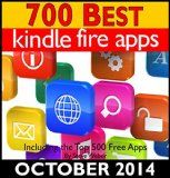 Free Kindle Book -  [Computers & Technology][Free] 700 Best Kindle Fire Apps: Including the Top 500+ Free Apps!