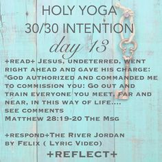 Day 13 of our 30/30 Intention. You inspire us! Keep sharing! #holyyoga #holyyogaministries #theword #intention #prayer #jesus #itsnotabouttheyoga #biblestudy