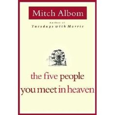 $10  The Five People You Meet in Heaven (Hardcover) http://www.amazon.com/dp/B001G8P5PU/?tag=mnnean-20 B001G8P5PU