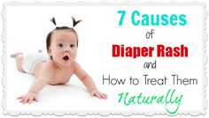 7 Causes of Diaper Rash and How to Treat Them Naturally | The Mommypotamus
