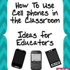 Wondering how to effectively use cellphones in the middle and high school classroom?  Download this free product to discover ready to use ideas that are student centered and need minimal set up time.