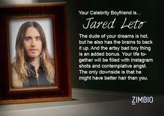 I took Zimbio's celebrity boyfriend quiz and my true love is Jared Leto! Who's yours?