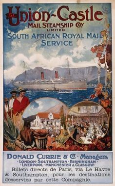 Inch Print (other products available) - Poster advertising the Union Castle Mail Steamship Company Limited, South African Royal Mail Service. Donald Currie & Co, Managers. - Image supplied by Mary Evans Prints Online - print made in the UK Vintage Poster, Vintage Travel Posters, Vintage Postcards, Vintage Advertisements, Vintage Ads, Glasgow, Southampton, Retro, Fine Art Prints