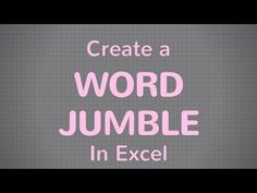 Create a Word Jumble in Excel! Learn how to create a word jumble in MS Excel. This short video tutorial will show you how to scramble words in Excel cells to create a fun game.  In this word jumble example, we separate text inside Excel cells and use the random function to shuffle the letters so they're all mixed up! Even Excel beginners can learn how to make a word jumble in Microsoft Excel :)  A word scramble puzzle is great for an office party, birthday, bridal shower and any special…