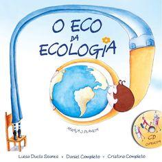 Horta Biológica - O Eco da Ecologia - Daniel Completo & Luísa Ducla Soares                                                                                                                                                                                 Mais