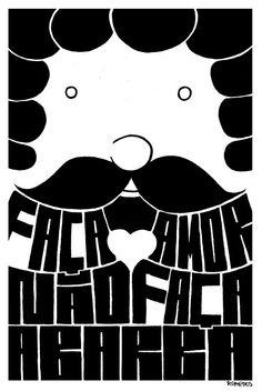 Faça amor, não faça a barba #poster #cartaz da  Farmácia do Remedios