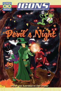 DEVIL'S NIGHT: A Halloween-themed superhero adventure for the ICONS superpowered roleplaying game