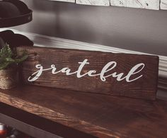 Our Grateful tabletop measures approximately 20X5.5 and is available in several wood finishes and text color options. Please make your selection from the drop down menu.    OGDS pieces are beautifully wrapped and include a gift tag.    Customers local to ATL can select the FREE shipping option to...