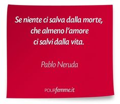 Frase di Pablo Neruda...buonanotte amo... Kind Words, True Words, Cool Words, Pablo Neruda, Quotes Thoughts, Words Quotes, Sayings, Movie Quotes, Funny Quotes