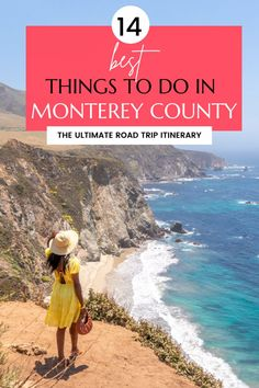 From Monterey to Big Sur: Here Are The 14 Best Things to Do!