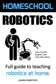 How to teach robotics to middle and high school homeschool students. A full guide to teaching robotics at home. Learn to build, program, and work with robots. Computer Projects, Robotics Projects, Electronics Projects, Robots For Kids, Robots Robots, Robot Art, Mechatronics Engineering, Robot Programming, Learn Robotics