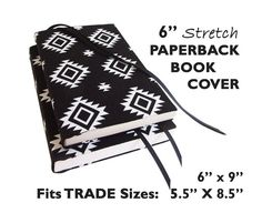 """6"""" Stretch Paperback Book Cover in B&W SOUTHWEST Fabric . . . Fits 2 Trade Size Paperbacks . . . 6 x 9 and 5.5 x 8.5 . . . by SEWINGtheABCs"""
