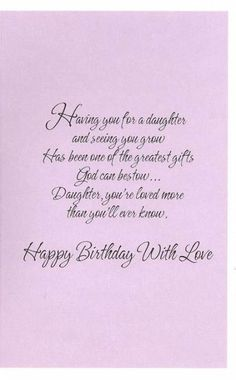 68 Ideas birthday happy daughter from mom christian Happy Birthday Quotes For Daughter, Birthday Wishes For Daughter, Happy Birthday Love, Happy Birthday Cards, Daughter Poems, Brother Birthday, Brother Sister, Birthday Verses For Cards, Birthday Poems