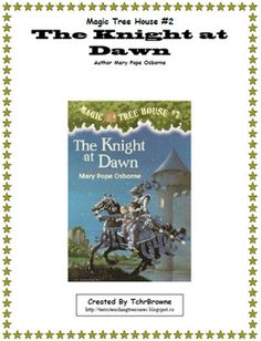 Jack and Annie go on their second adventure to the time of knights and castles. Here is a ready -to-go, complete set of chapter questions and 4 extra activities for The Knight at Dawn, Magic Tree House Book #2. An answer key is included! Included throughout the chapter pages are basic comprehension questions, inferential questions, drawing questions, and fill in the blank questions. $