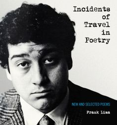 Readers Diary: Frank Limas Incidents of Travel in Poetry...