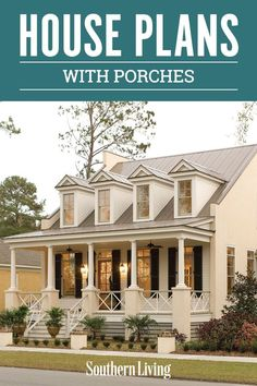 Find some of our best house plans with porches here. We've rounded up the best Southern Living house plans with porches to inspire your inner architect. The porch is a crowd-pleaser with definite curb appeal, and we have an array of house plans with porches to share. #southernlivinghouseplans #houseplans #houselayout #dreamhome #southernliving