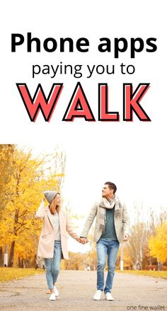 How to get paid to walk. Free phone apps that pay you money, Free money making ideas.