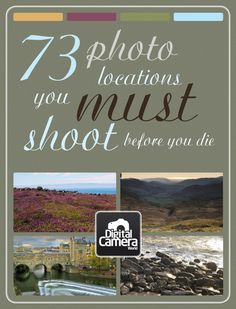 Do you have a photography bucket list? If not, check out our top 73 photo locations you must shoot before you die.