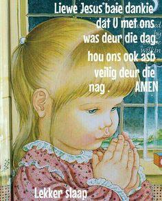 Lekker slapies Baie Dankie, Prayers For Children, Goeie Nag, Goeie More, Bible For Kids, Godly Man, Good Night Quotes, Day Wishes, Preschool Learning