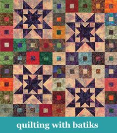 "All the ""Stitch This"" tutorials in one place!    Quilting with batiks"