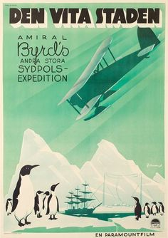 "Erik Rohman: Den Vita Staden (Into Little America)   Circa 1935. 39"" x 27""  Art Deco Antarctic at its best! Little America was the name of a base camp in the Antarctic, and this poster was promoting a documentary about Amiral Byrd's second expedition there."